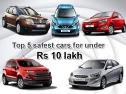 Top 5 safest cars for under Rs 10 lakh