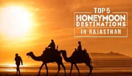 Honeymoon packages in India: Top 5 places to visit in Rajasthan