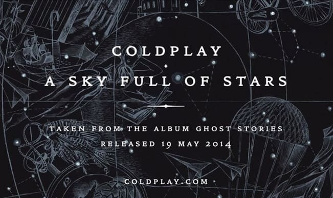 Coldplay new song A Sky Full of Stars featuring Avicii: Official audio released!
