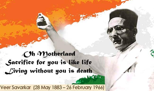 Veer Savarkar: 9 things you should know about the 'Hindutva' leader on his birthday!