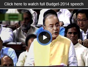 Watch Union Budget 2014 full speech by Arun Jaitley