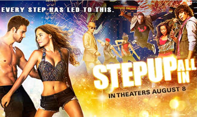 'Step Up All In' to be screened in India on Aug 29