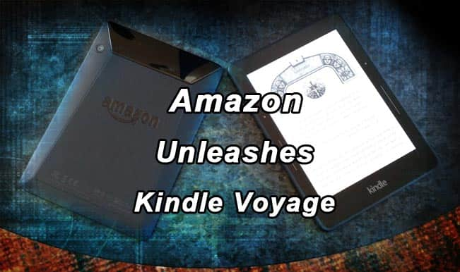 Amazon Kindle Voyage: 11 things to know about the powerful e-reader!