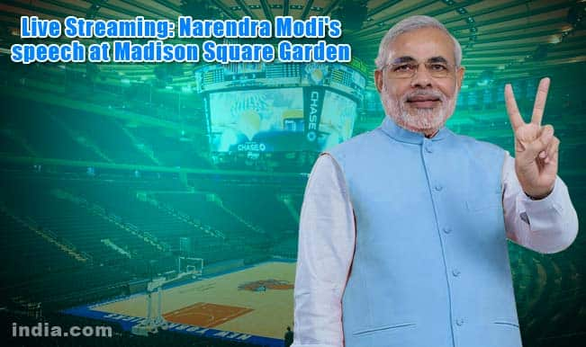 Watch live streaming of Prime Minister Narendra Modi Madison Square Garden speech online