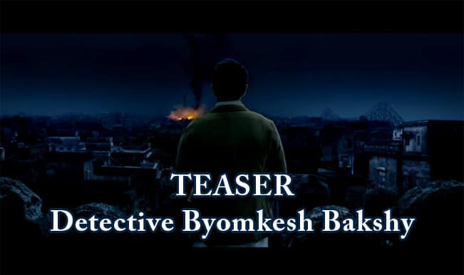 Detective Byomkesh Bakshy Teaser: Sushant Singh Rajput plays the Indian 'Sherlock Holmes'