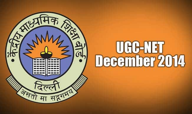 UGC National Eligibility Test (NET) 2014 to be conducted by CBSE: NET Exam Date Announced