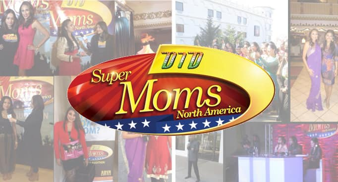 ZEE TV's Dance India Dance Super Moms North America Audition Gives Mothers a Chance of a Lifetime