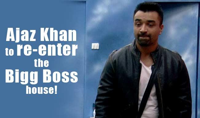Bigg Boss 8: Ajaz Khan to re-enter the house!