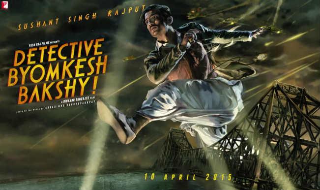 Detective Byomkesh Bakshy! motion poster: Sushant Singh Rajput's look in the film revealed!