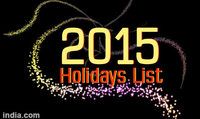 2015 Holiday List and Calendar: New Year 2015 offers you plenty of leisure and holiday time!