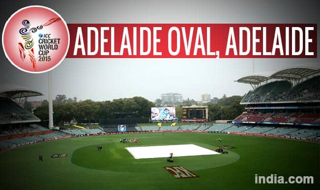 ICC Cricket World Cup 2015 Schedule at Adelaide Oval: Get Timetable and Ticket details of CWC 15 matches