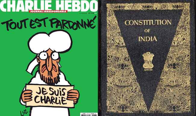 If we really support Charlie Hebdo, we need to change the Indian Constitution!