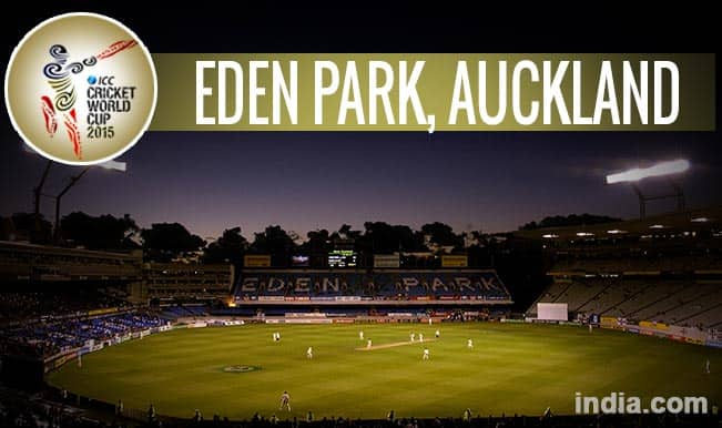 ICC Cricket World Cup 2015 Schedule at Eden Park, Auckland: Get Timetable and Ticket details of CWC 15 matches
