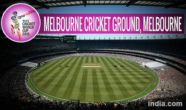 ICC Cricket World Cup 2015 Schedule at Melbourne Cricket Ground: Get Timetable and Ticket details of CWC 15 matches
