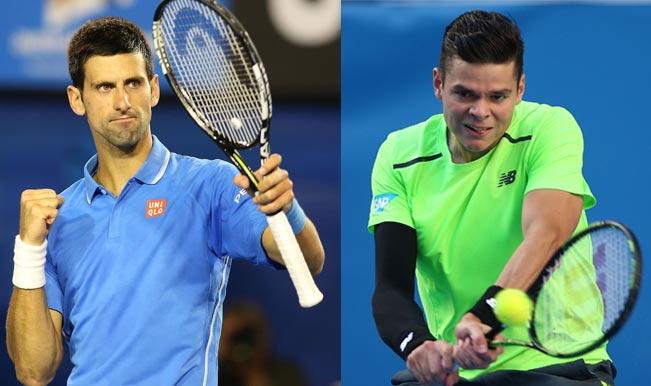 Novak Djokovic vs Milos Raonic, Australian Open 2015: Free Live Streaming and Match Telecast of Quarter-Final 4