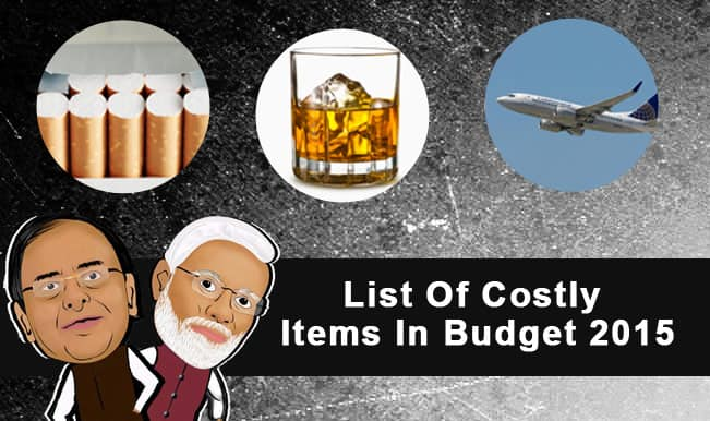 Union Budget 2015-16 Price Alert: List of items got costlier in Arun Jaitley's first budget for Modi Government