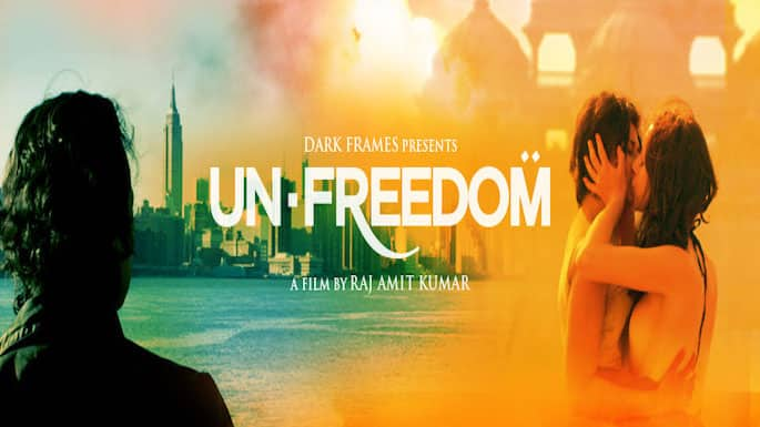 """Banned in India, Indie Film """"Unfreedom"""" Set For North America Release"""