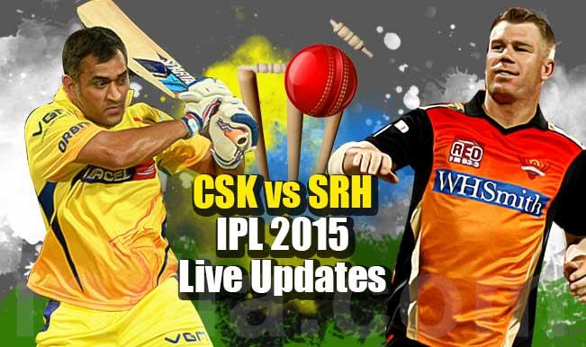 CSK won by 45 runs | Live Cricket Score Updates Chennai Super Kings vs Sunrisers Hyderabad, IPL 2015: Brendon McCullum awarded Man of the Match