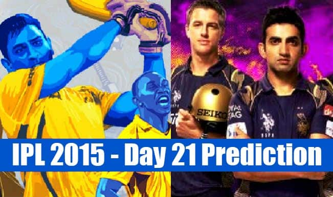 IPL 2015 Day 21: Today's Prediction, Current Points Table and Schedule for upcoming matches of IPL 8