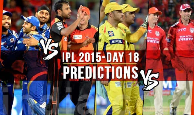 IPL 2015 Day 18: Today's Prediction, Current Points Table and Schedule for upcoming matches of IPL 8