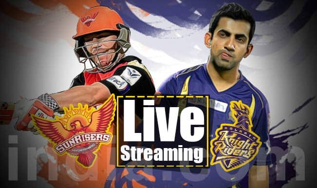 Sunrisers Hyderabad vs Kolkata Knight Riders, IPL 2015: Watch Free Live Streaming and Telecast of SRH vs KKR on Star Sports Online