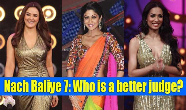 Nach Baliye 7: Preity Zinta, Shilpa Shetty Kundra or Malaika Arora Khan- which Bollywood beauty is a better judge?