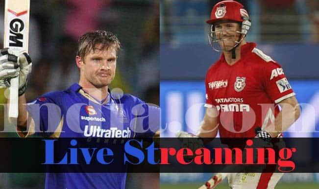 Rajasthan Royals vs Kings XI Punjab, IPL 2015: Watch Free Live Streaming and Telecast of DD vs KKR on Star Sports Online