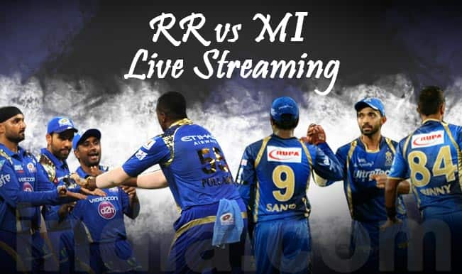 Rajasthan Royals vs Mumbai Indians, IPL 2015: Watch Free Live Streaming and Telecast of RR vs MI on Star Sports Online