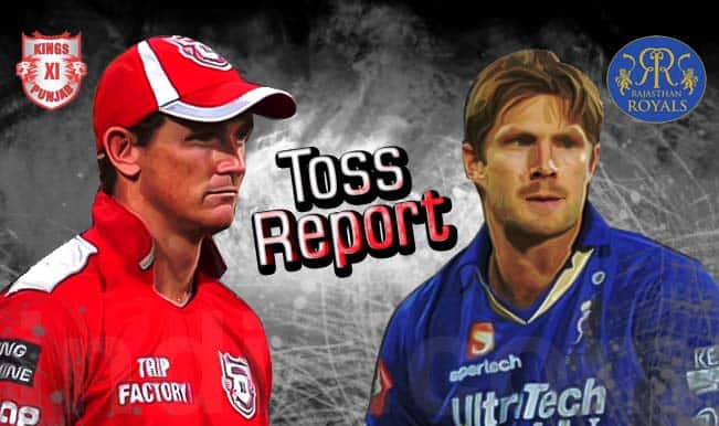 Kings XI Punjab vs Rajasthan Royals IPL 2015 Toss Report & Playing XI: KXIP win toss, opt to bowl