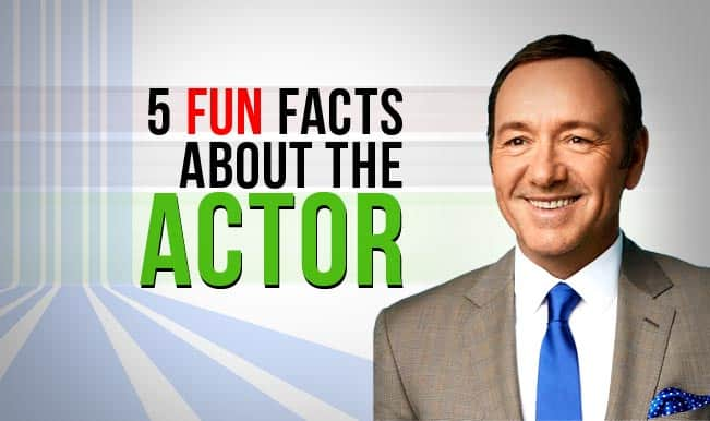 Kevin Spacey Fowler: 5 Fun Facts about the actor