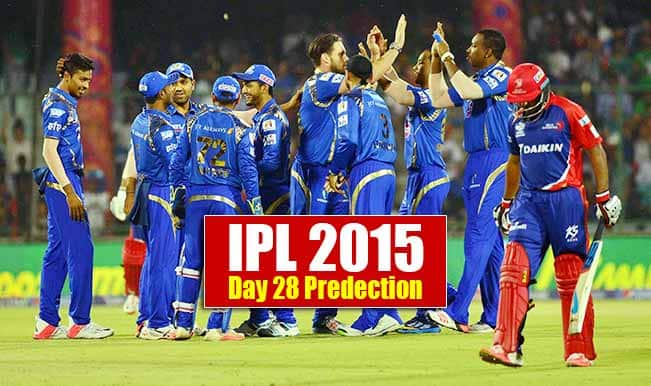 IPL 2015 Day 28: Today's Prediction, Current Points Table and Schedule for upcoming matches of IPL 8