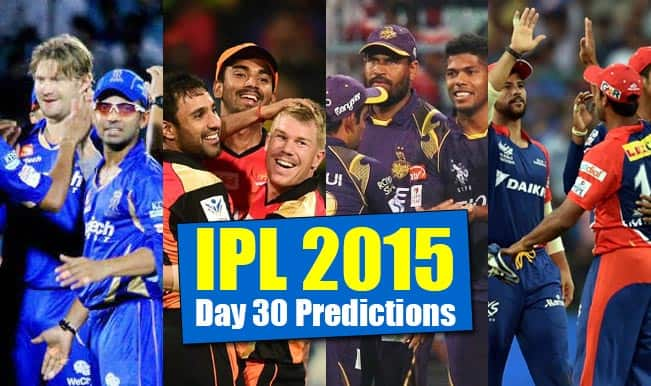 IPL 2015 Day 30: Today's Prediction, Current Points Table and Schedule for upcoming matches of IPL 8