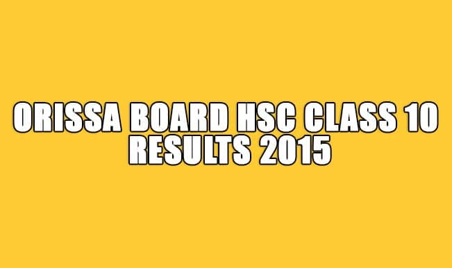 Orissaresults.nic.in & bse.odisha.nic.in official websites of BSE Orissa 2015: OB HSC Class 10 Results 2015 declared