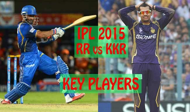 Rajasthan Royals vs Kolkata Knight Riders, IPL 2015 54th Match: Ajinkya Rahane, Sunil Narine among five key players in RR vs KKR clash