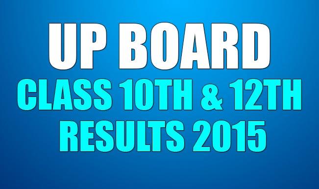 UP Board Result 2015: 10वी और 12वी के नतीजे हुए घोषित