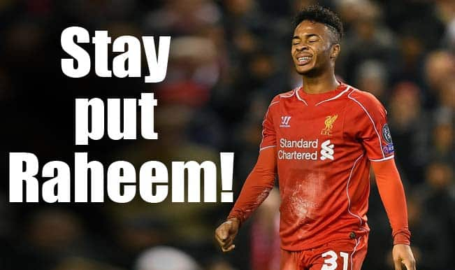 5 reasons why Raheem Sterling should not quit Liverpool