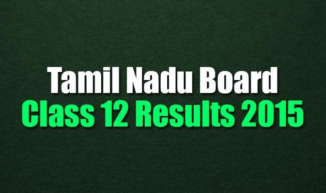 Tnresults.nic.in official +2 HSC results 2015 website: Class 12 results to be declared by Tamil Nadu Board of Higher Secondary Education today