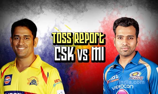 Chennai Super Kings vs Mumbai Indians, IPL 2015 Toss Report and Playing XI: MI win toss, elect to bat first