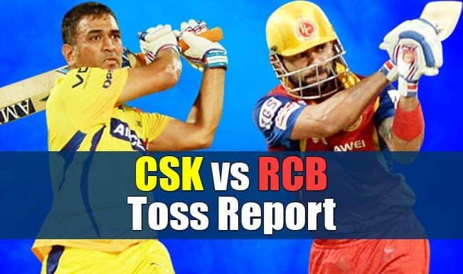 Chennai Super Kings vs Royal Challengers Bangalore, IPL 2015 Toss Report and Playing XI: CSK win toss and opt to field against RCB