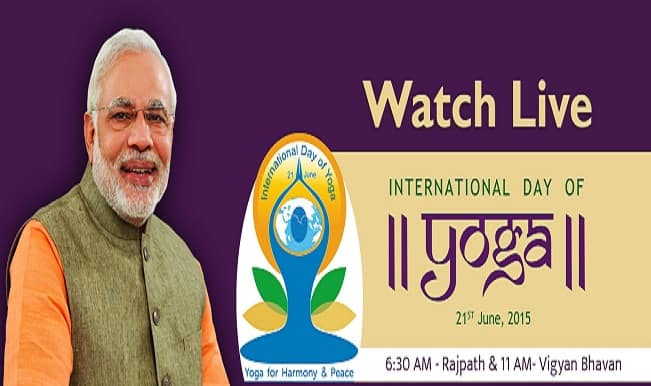 International Yoga Day 2015 Live Streaming: Watch Live telecast of PM Narendra Modi & Celebrities performing Yoga from Rajpath & Times Square