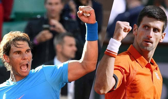 How to watch Novak Djokovic vs Rafael Nadal Live Telecast: Get French Open 2015 QF Live Streaming & Match Telecast on Neo Sports, Ten Sports and Star Sports