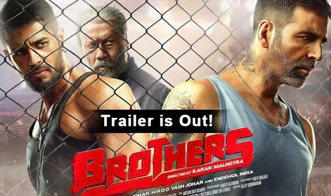 Brothers trailer: Akshay Kumar and Sidharth Malhotra pack a solid punch!