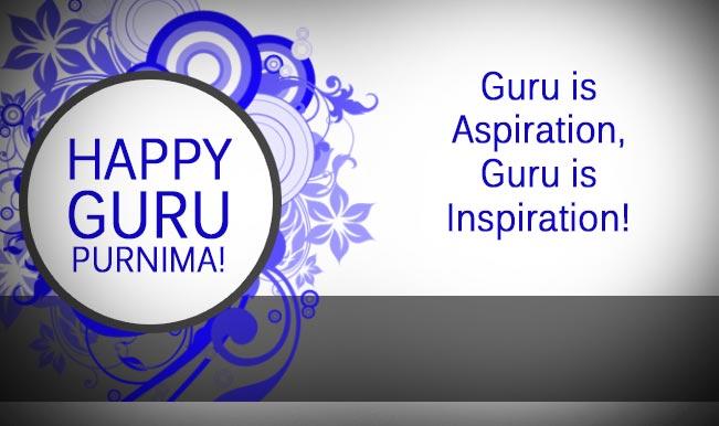 Happy Guru Purnima 2016 Wishes and Quotes: Best Guru Purnima wishes & quotes to send Happy Guru Purnima greetings!
