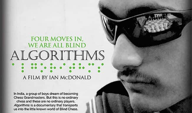 Algorithms trailer: Documentary on blind chess players to release in India in August