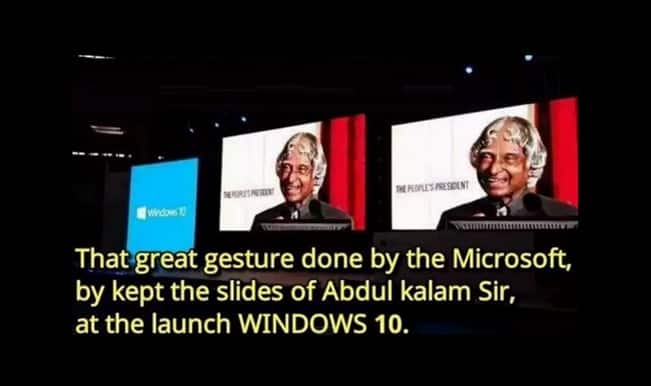 Windows 10 launch 2015: Dr APJ Abdul Kalam tribute fake picture and video goes viral!