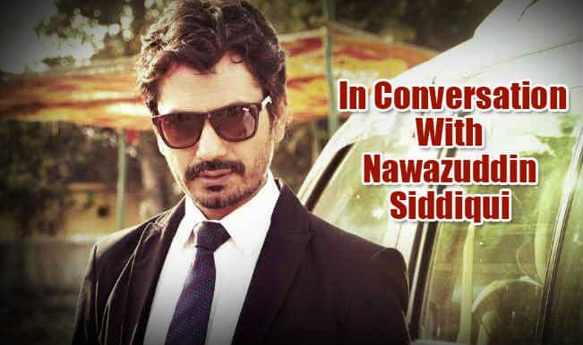 Nawazuddin Siddiqui: 'The Khans don't need me, I need them!'
