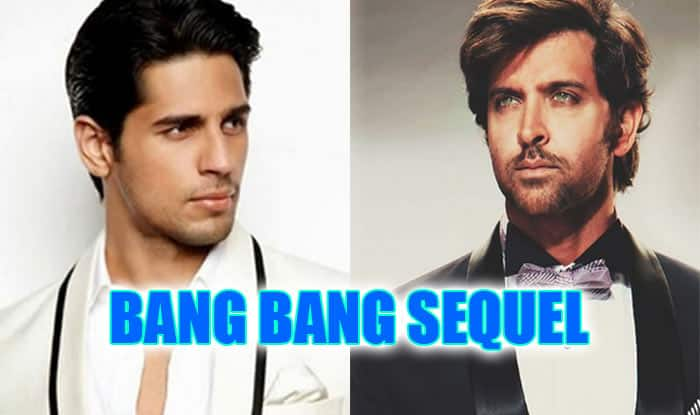 Hrithik Roshan OUT of Bang Bang 2: Sidharth Malhotra roped in for the sequel