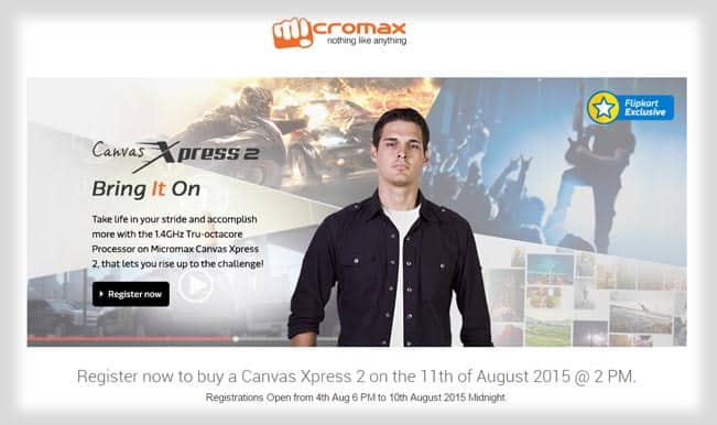 Micromax Canvas Xpress 2 to go on sale on Flipkart at 2PM on August 11