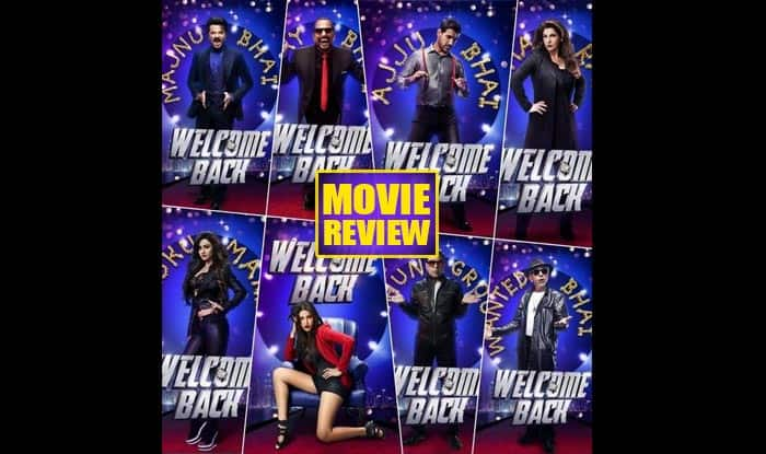 Welcome Back movie review: The sequel is not even half as impressive as the 2007 blockbuster, Welcome