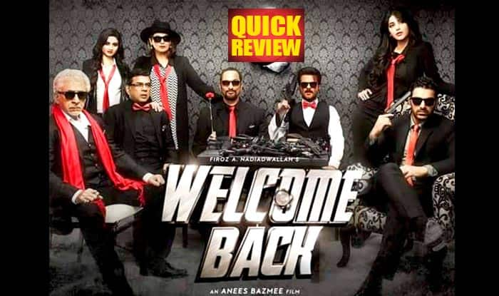 Welcome Back quick movie review: Paresh Rawal, Anil Kapoor and Nana Pattekar lift the otherwise boring plot of the film